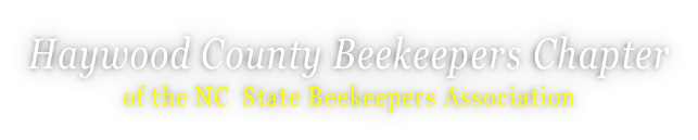 Haywood County Beekeepers Chapter of the NC  State Beekeepers Association